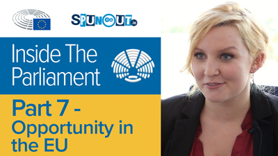 Opportunity in the EU - Inside The Parliament: Part 7