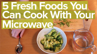 5 fresh foods you can cook with your microwave
