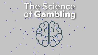 The Science Of Gambling
