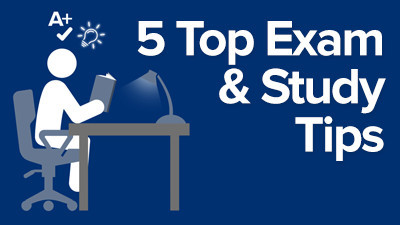 5 top exam and study tips